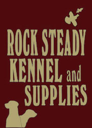 Rock Steady Kennel and Supplies
